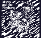 Mozes And The Firstborn - s/t | CD/LP
