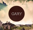 Gary - One Last Hurrah For The Lost Beards Of Pompeji