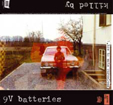 Killed by 9V Batteries / Jolly Gods - Split